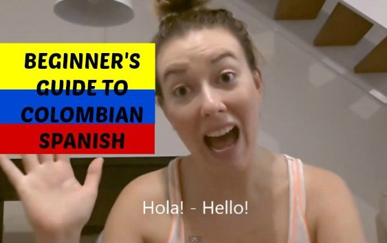 Beginner's Guide to Colombian Spanish