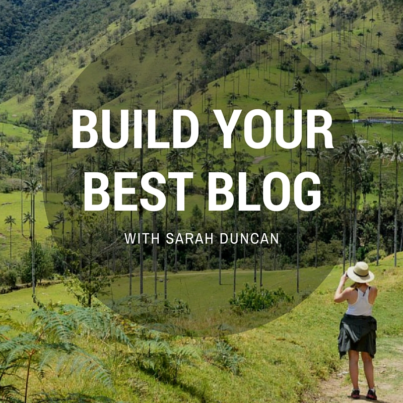 Build Your Best Blog