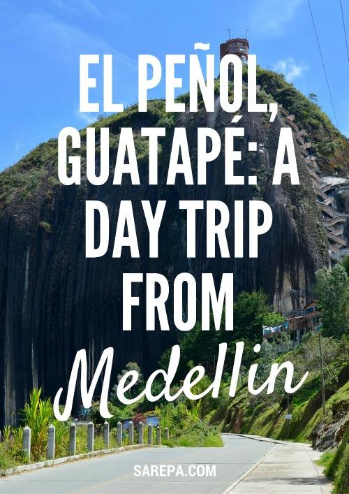 El Peñol, Guatapé: A day trip from Medellin