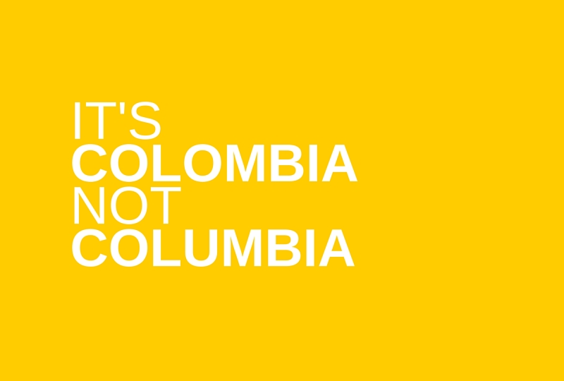 It's Colombia, not Columbia: So what's with all the confusion? Click to find out more.