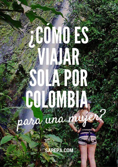 ¿Cómo es viajar sola por Colombia siendo mujer? Leer mas: