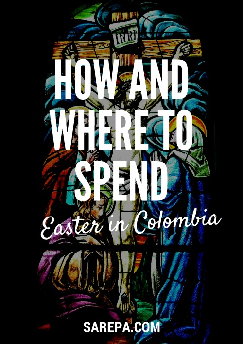What to do and where to go if you're spending Easter in Colombia