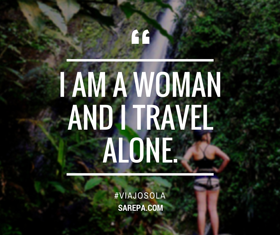 #ViajoSola: I am a woman and I travel alone