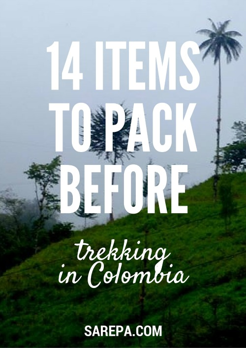 14 Things to pack before trekking in Colombia