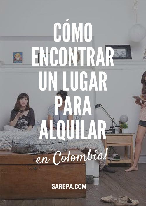 Como encontrar un lugar alguilar en Colombia